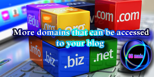 More domains that can be accessed to your blog