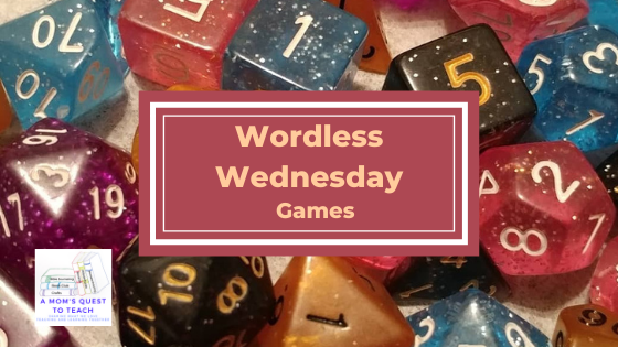 A Mom's Quest to Teach logo: Wordless Wednesday: Games; dice