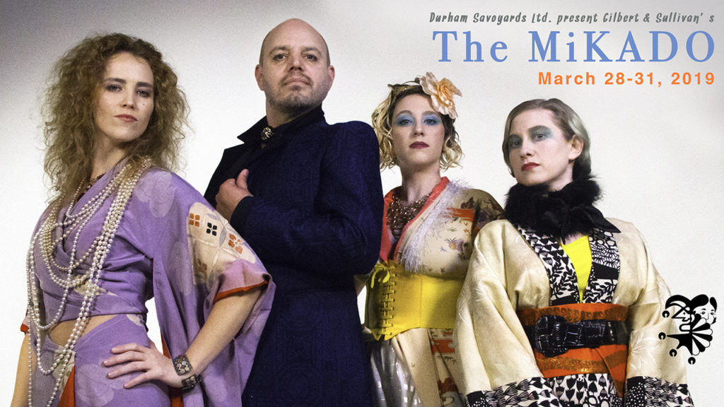 IN REVIEW: The Durham Savoyards' March 2019 production of Gilbert's and Sullivan's THE MIKADO [Graphic © by The Durham Savoyards, Ltd.]