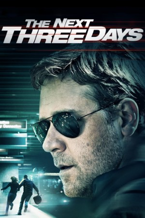 Download The Next Three Days (2010) Dual Audio {Hindi-English} Movie 480p | 720p | 1080p BluRay 550MB | 1.2GB