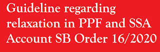 https://www.inindiapost.com/2020/04/Guideline-regarding-relaxation-in-PPF-and-SSA-Account-SB-Order.htmlq