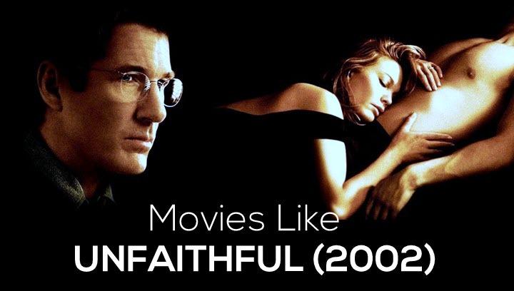 Movies Like Unfaithful (2002)