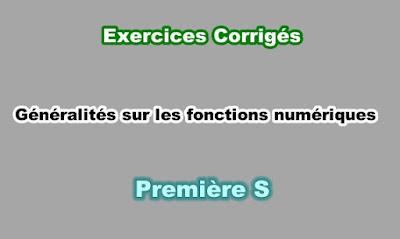 Exercices Corrigés Généralités sur les Fonctions Numériques Première S PDF