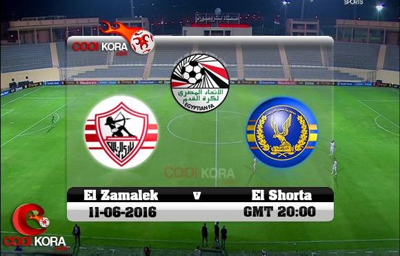 مشاهدة مباراة الزمالك والشرطة اليوم 11-6-2016 في الدوري المصري