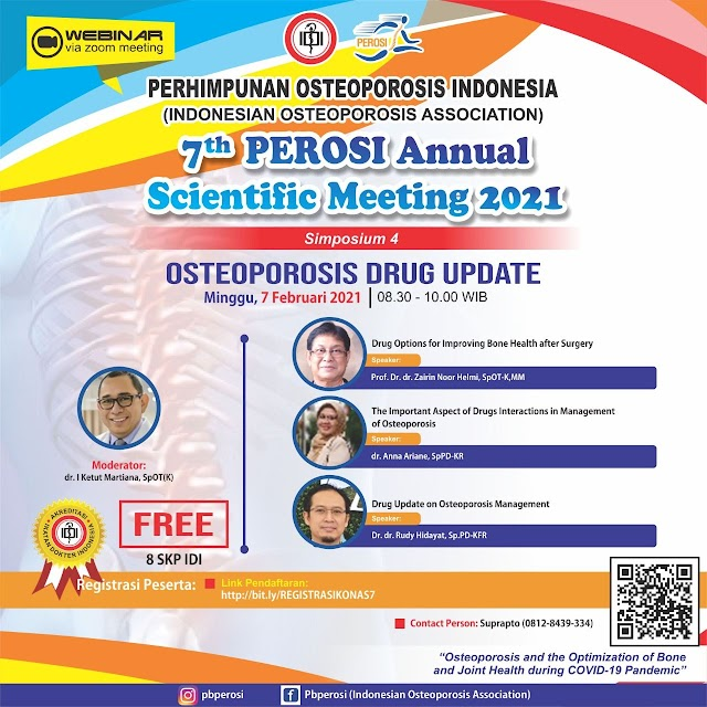 FREE 8 SKP IDI: 7th PEROSI (Perhimpunan Osteoporosis Indonesia) Annual Scientific Meeting 2021