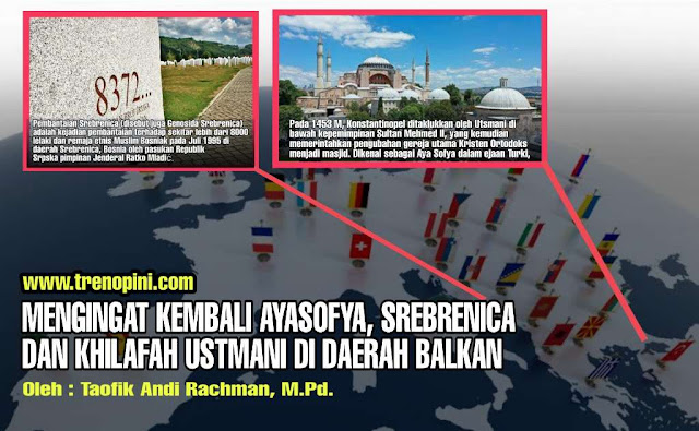 Dua nama pertama yang ada di daerah Balkan ini sekarang sedang ramai dibicarakan khususnya di kalangan kaum muslimin. Semenanjung Balkan sendiri merupakan sebutan untuk daratan besar yang terletak di Eropa Tenggara dan bersebrangan langsung dengan Asia  yaitu Anatolia.