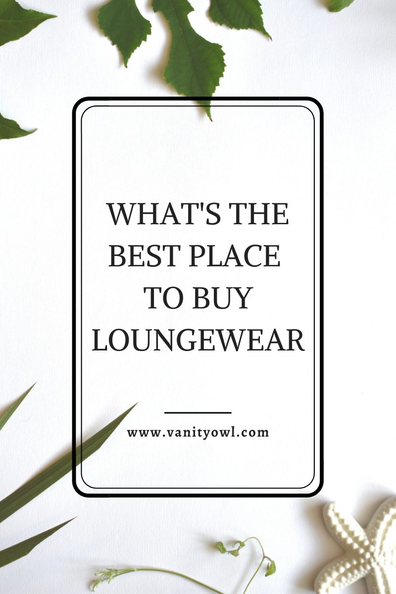 What is the best place to buy Loungewear?
