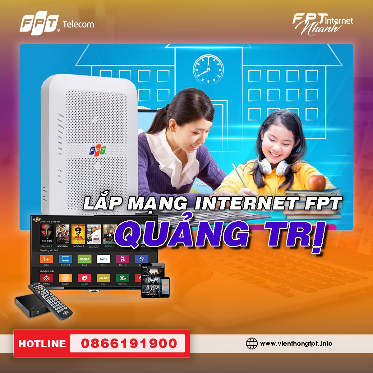 Đăng ký Internet FPT Quảng Trị - Tặng 2 tháng cước - Miễn phí Modem Wifi