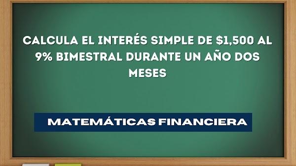 ✅ Matemáticas financieras EJERCICIOS RESUELTOS de interés simple N°3