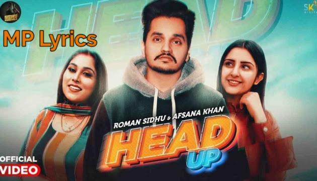Head Up Lyrics Roman Sidhu, Afsana Khan