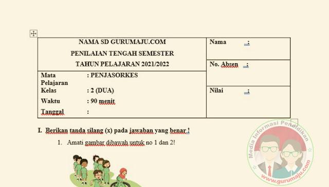 SOAL UTS/ PTS PJOK KELAS 2 SEMESTER 1 K13 REVISI TERBARU
