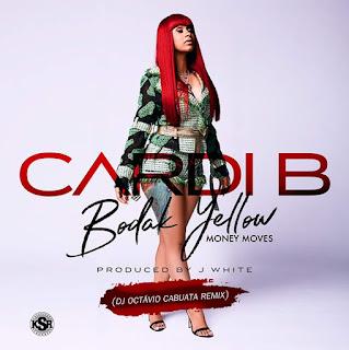 Cardi B - Bodak Yellow (Dj Octavio Cabuata Remix)
