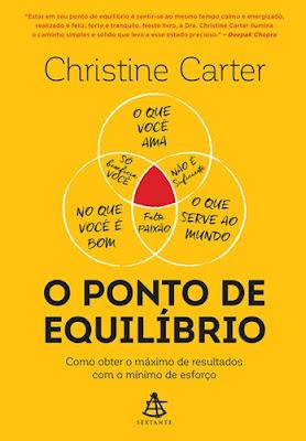 O PONTO DE EQUILÍBRIO (Christine Carter)
