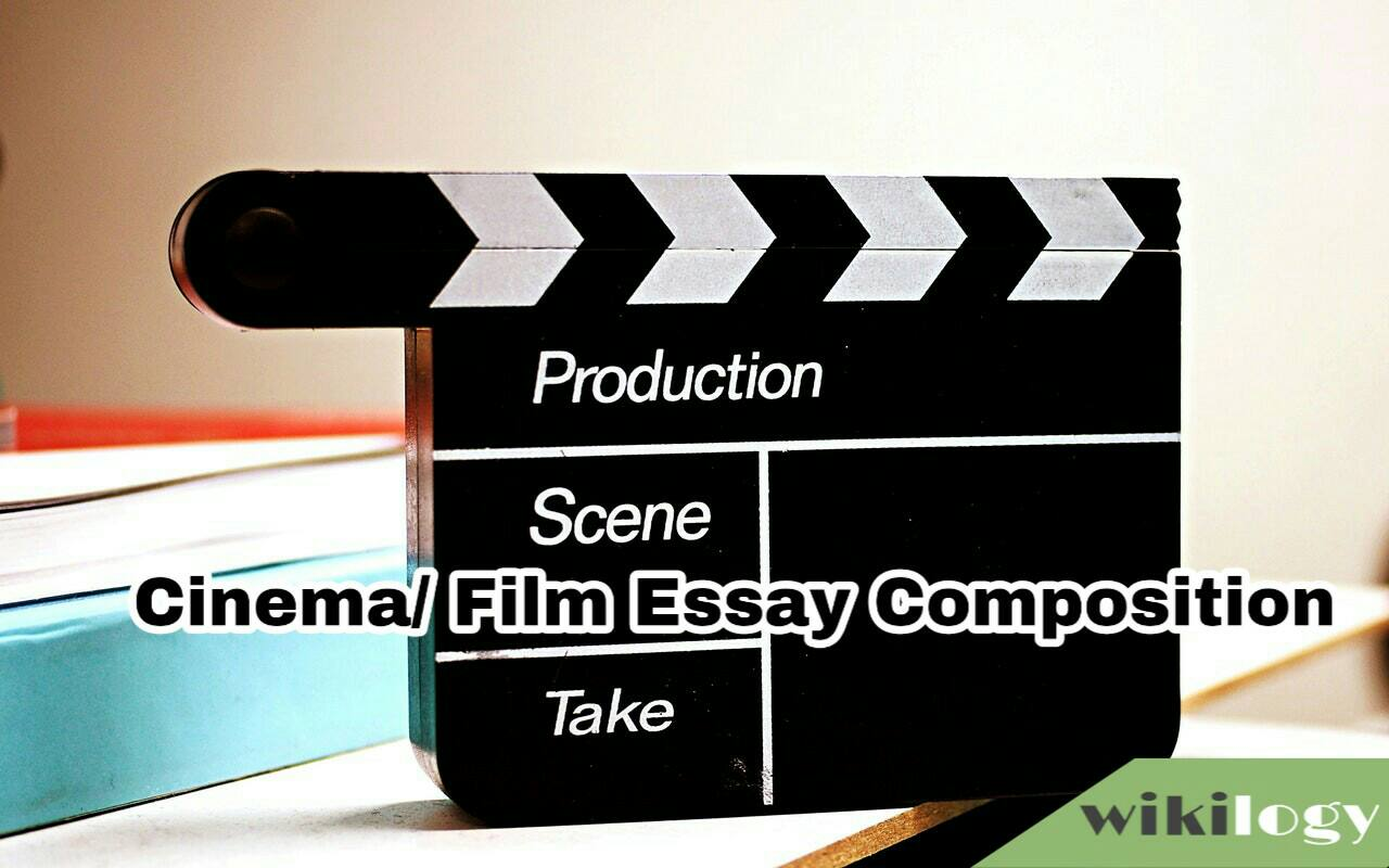 Cinema/ Film Essay Composition