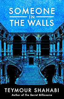 Someone in the Walls - young adult mystery byTeymour Shahabi