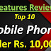 What are the top 10 mobile phones under Rs. 10000 - March 2020