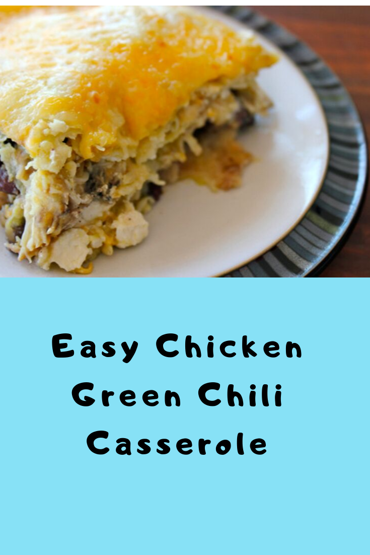 Easy Chicken Green Chili Casserole (Keto Chicken Casserole)   #Dinner #Healthyrecipes