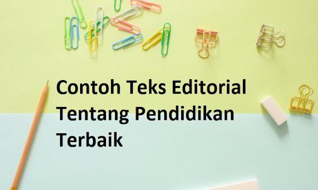 Contoh Teks Editorial Tentang Pendidikan