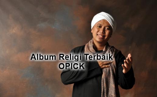 Kumpulan Lagu Ramadhan Mp3 Spesial Opick Full Album Terlengkap Rar