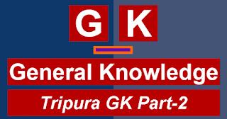 Tripura-Gk-Part-2
