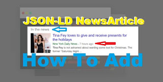 How To Add JSON-LD NewsArticle In Blog
