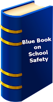 The Blue book on school safety has to be drafted NOW.