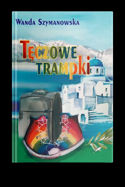 """Zapowiedź patronacka """"Tęczowe trampki"""" Wanda Szymanowska"""