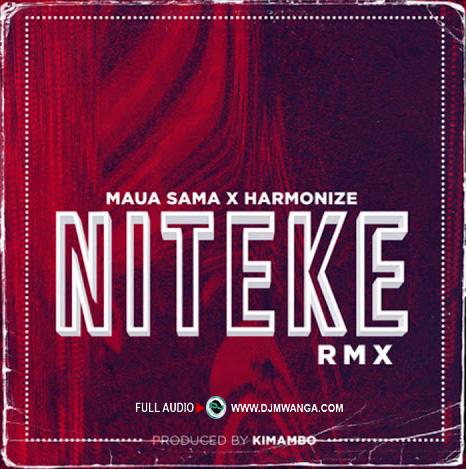 Maua Sama X Harmonize – Niteke RMX