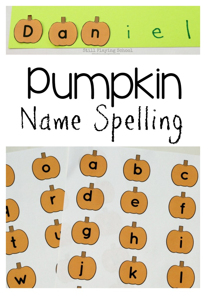 Pumpkin Name Spelling Activity | Still Playing School
