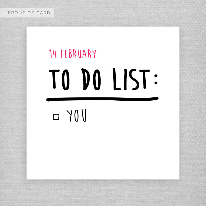 14 February TO DO LIST You