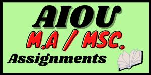 Aiou M.A Msc  assignments in pdf   Learning ki dunya