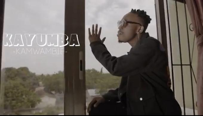 Video   Kayumba - Kamwambie