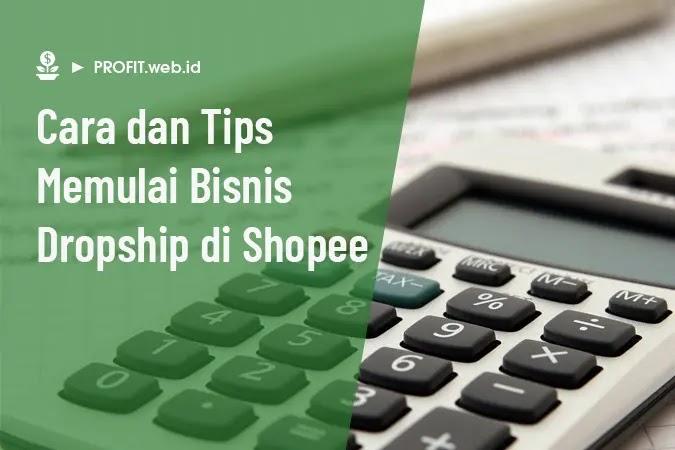 tips memulai bisnis dropship di shopee
