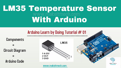 lm35 with arduino circuit diagram and arduino code. complete arduino tutorials and projects with source codes