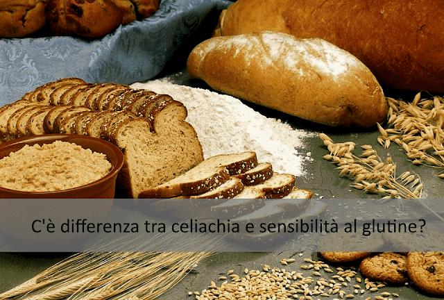 C'è differenza tra celiachia e sensibilità al glutine?