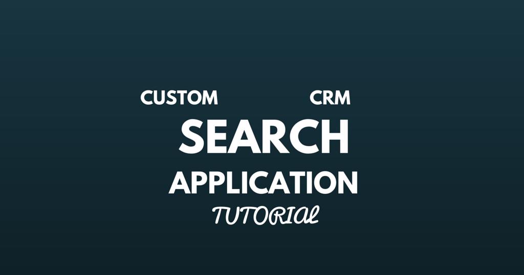 Custom CRM Search Application in MVC | FromDev