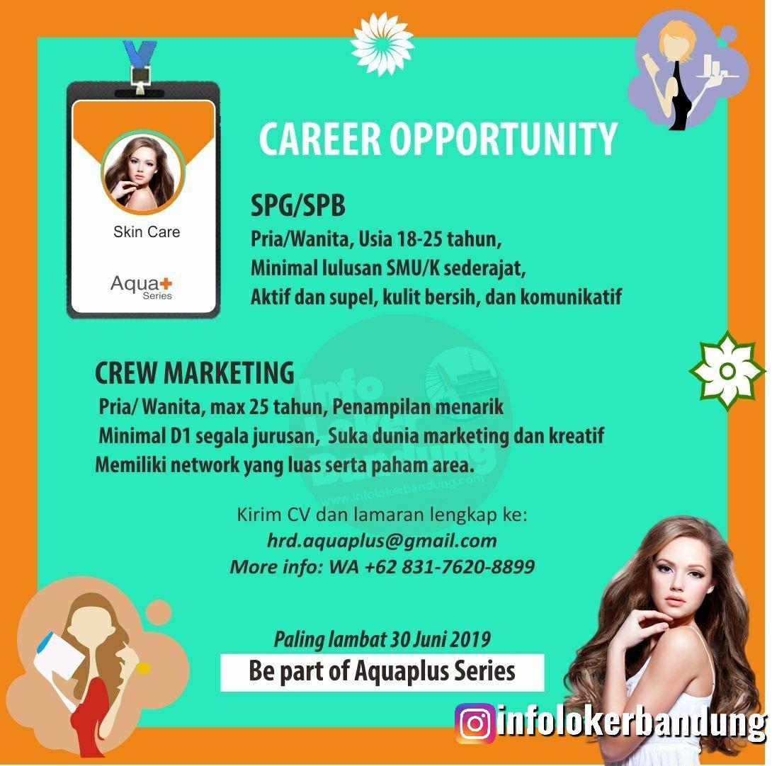Career opportunity Aquaplus Bandung Juni 2019