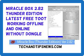 Miracle Box 2.82 thunder edition latest setup free toot 100% working offline and online without dongle frp tool download