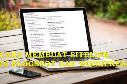 Cara Memasang Searchbox Sitelinks di Blogspot dan Wordpress