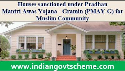 Houses sanctioned under Pradhan Mantri Awas Yojana