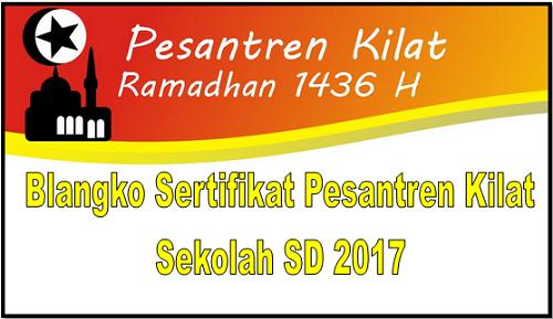 Blangko Sertifikat Pesantren Kilat Sekolah SD 2017