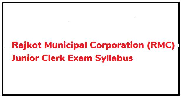 Rajkot Municipal Corporation (RMC) Junior Clerk Exam Syllabus