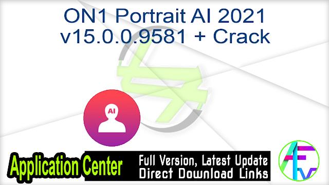ON1 Portrait AI 2021 v15.0.0.9581 + Crack