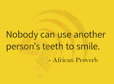 Use your own teeth to smile quote.
