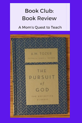 text: book club: book review A Mom's Quest to Teach; book cover of The Pursuit of God