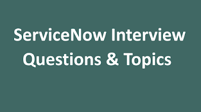 interview questions servicenow,servicenow questions and answer interview,servicenow interview