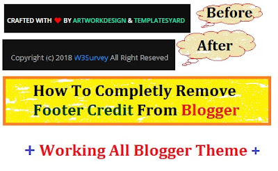 remove footer credit from blogger, fully customize blogger footer credit, remove footer credit link, blogger theme footer credit ko complete remove kare, blogger footer credit