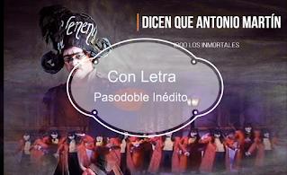 """✨Pasodoble """"Dicen que Antonio Martín"""". ⚫no cantado en el Falla de 🥇JC Aragón. """"1800 Los Inmortales"""" (2004) con LETRA"""