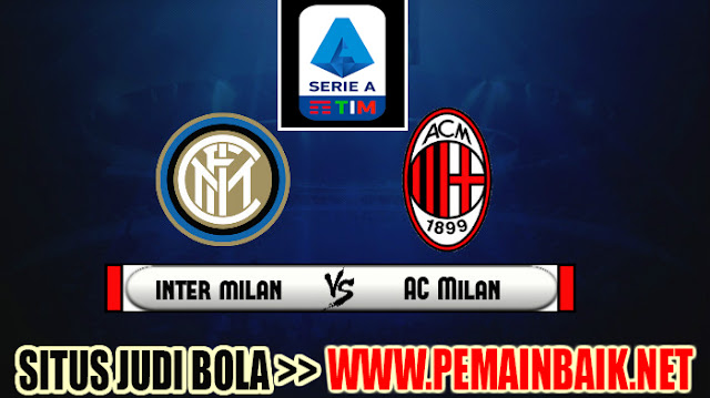 Bigmatch Liga Italia Serie A Pekan Ini : Intermilan Vs Ac Milan