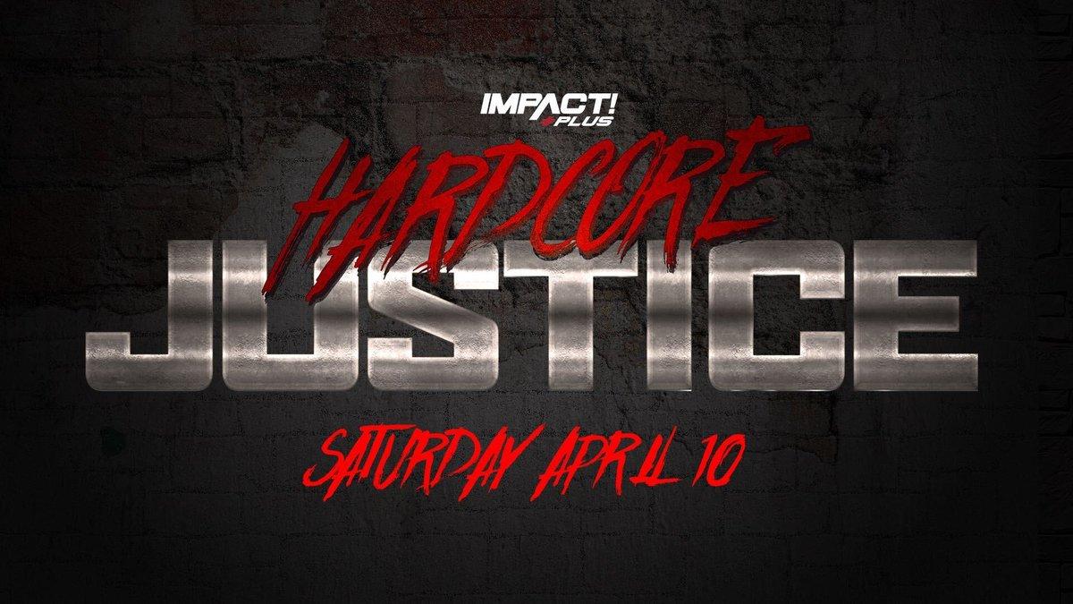 IMPACT Wrestling anuncia o especial Hardcore Justice